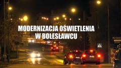 Modernizacja oświetlenia w Bolesławcu