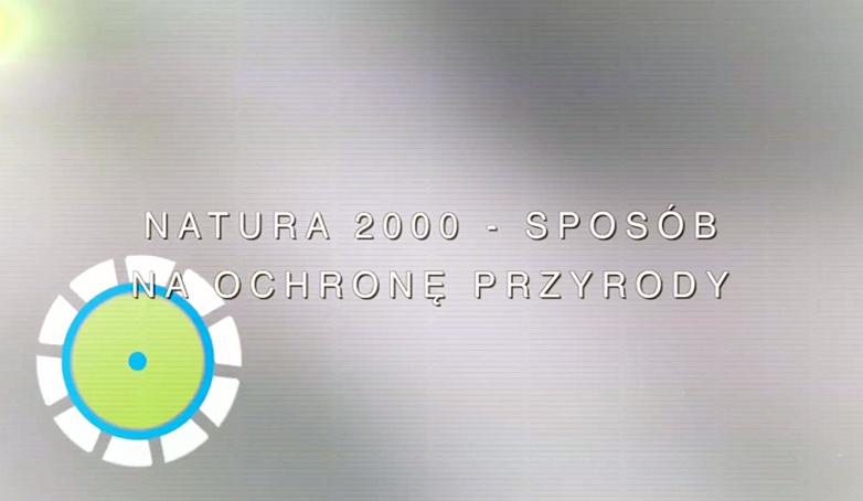 Natura 2000 - sposób na ochronę przyrody